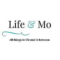 Life & Mo