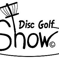 Disc Golf Show