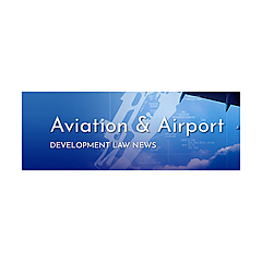 Aviation and Airport Development Law News