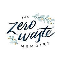 The Zero Waste Memoirs