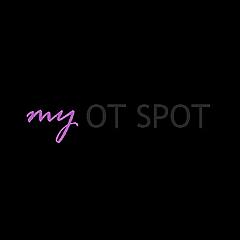 My OT Spot | Helping You Along Your OT Journey