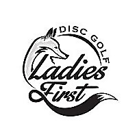 Ladies First Disc Golf