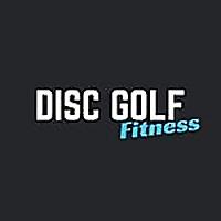 DISC GOLF FITNESS | Blog
