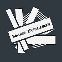 Broken Experiences