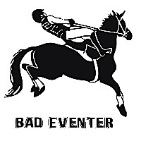 Tales from a Bad Eventer