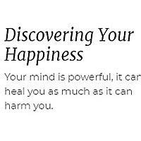 Discovering Your Happiness