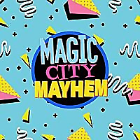 Magic City Mayhem