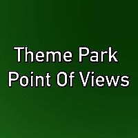 Theme Park Point of Views