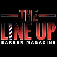 The Line Up | Barber Magazine