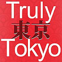 Truly Tokyo - Your Tokyo Travel Guide