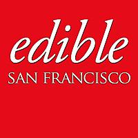 Edible San Francisco | Food magazine