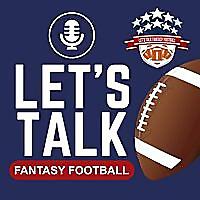 Let's Talk Fantasy Football   Brutally Honest Fantasy Football Advice