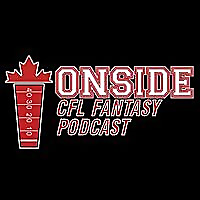 The Onside CFL Fantasy Football Podcast