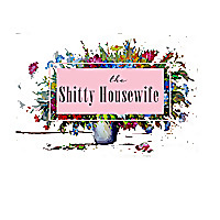 The Shitty Housewife