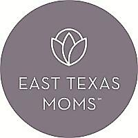 East Texas Moms