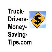 The Truck Drivers Blog for Saving Money: Truckers'Savings Blog