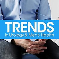 Trends in Urology & Men's Health