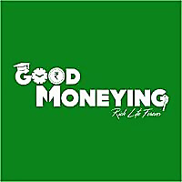 Good Moneying