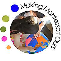 Making Montessori Ours | Our Montessori Home School in the Making