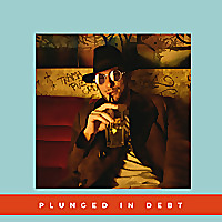Plunged in Debt
