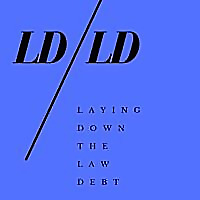 Laying Down The Law Debt