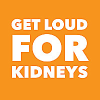 Get Loud for Kidney