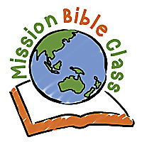 Mission Bible Class | Free resources for sharing God's Word with children