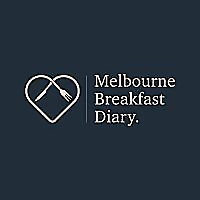 Melbourne Breakfast Diary - Yummy, scrumptious, hip and tasty