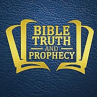 Bible Truth And Prophecy