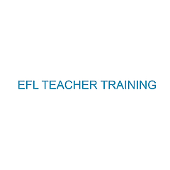 EFL TEACHER TRAINING