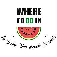 Where To Go In | La Dolce Vita around the World
