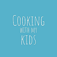 Cooking with my Kids Blog
