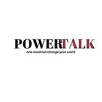 Power Talk | …one word can change your world