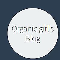 Organic Girl's Blog