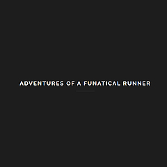 Adventures of a Funatical Runner