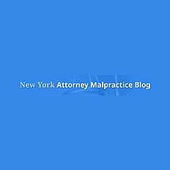 New York Attorney Malpractice Blog