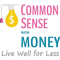 Common Sense With Money | Live Well For Less