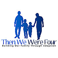 Then We Were Four - Building Our Family Through Adoption