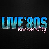 Live '80s Kansas City | Concert Blog