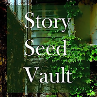 Story Seed Vault | The vault is now open