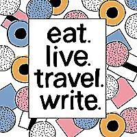 eat. live. travel. write.