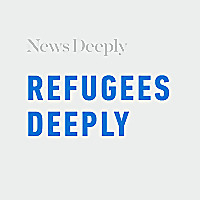 Refugees Deeply | Refugee crisis news & migration issues coverage