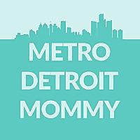Metro Detroit Mommy Blog