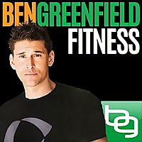 Ben Greenfield Fitness | Diet, Fat Loss and Performance Podcast