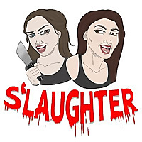S'laughter | True Crime Podcast