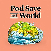 Pod Save the World