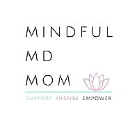 The Mindful MD Mom