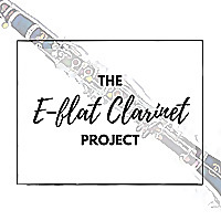 The E-flat Clarinet Project