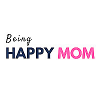 Being Happy Mom - Support System for All New Moms