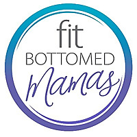Fit Bottomed Mamas